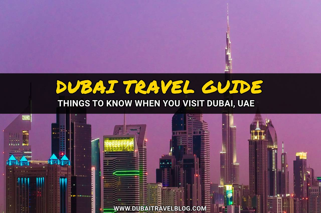 dubai travel blog guide