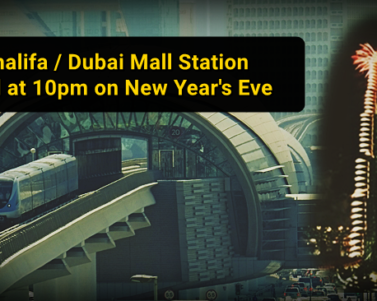 Burj Khalifa / Dubai Mall Station Closed from 10pm on Dec 31