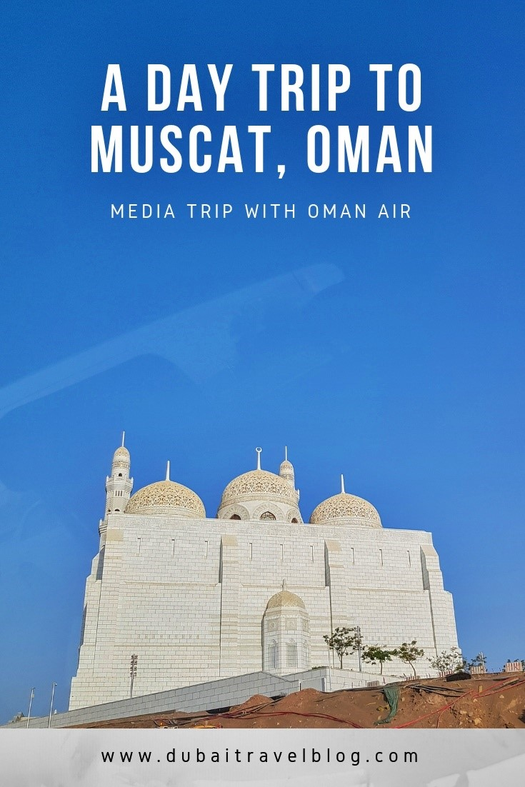 Muscat Tour with Oman Airlines
